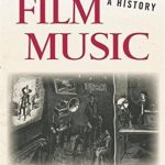 Film Music: A History — Book Review
