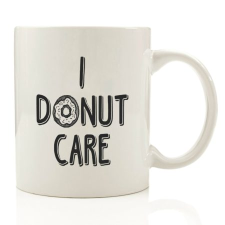 """14 Kitchen Gifts for Mother's Day: """"I Donut Care"""" Coffee Mug 
