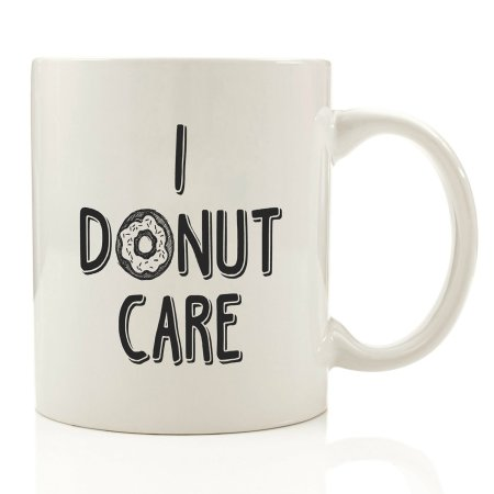 "14 Kitchen Gifts for Mother's Day: ""I Donut Care"" Coffee Mug 