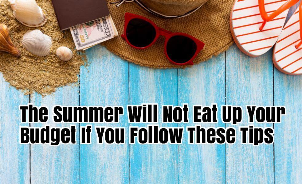 Summer money tips