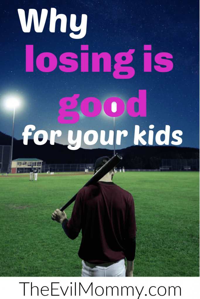 Losing is good for your kids