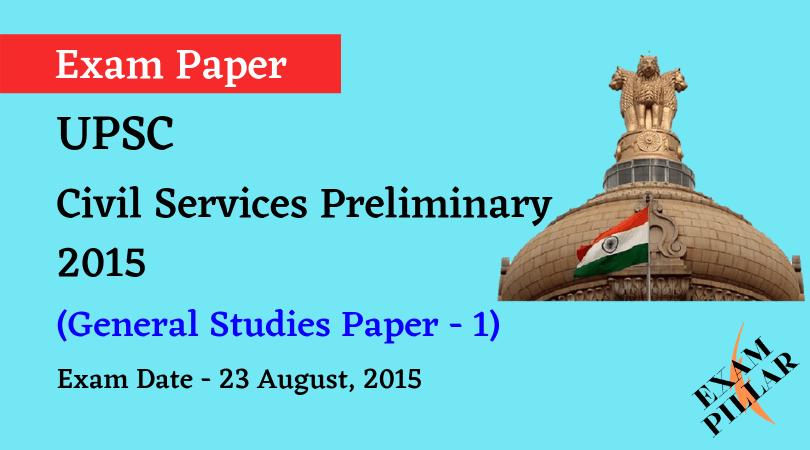 UPSC Civil Services Preliminary - 2015 (General Studies Paper - 1)