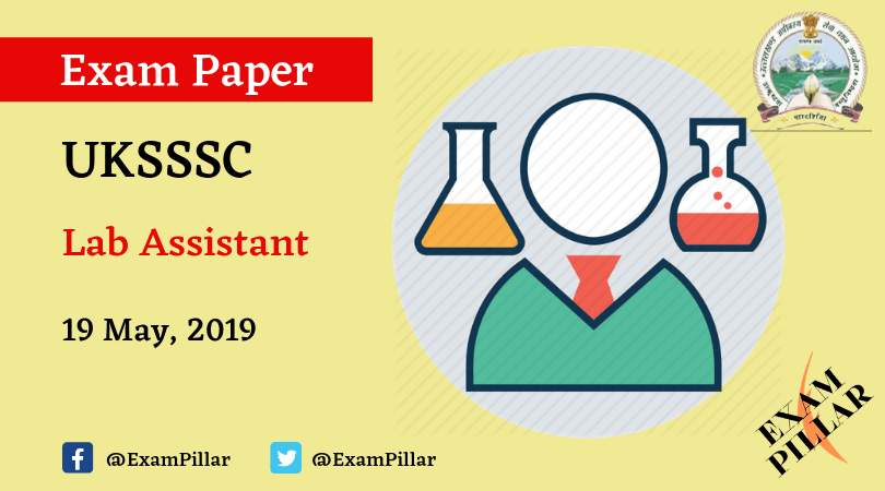 UKSSSC Lab Assistant Exam Paper - 19 May 2019 Answer Key