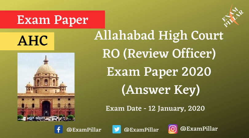 Allahabad High Court RO (Review Officer) Exam Paper 2020 (Answer Key)