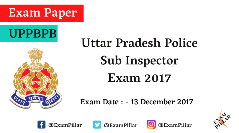UP Police SI Exam 2017 Answer Key