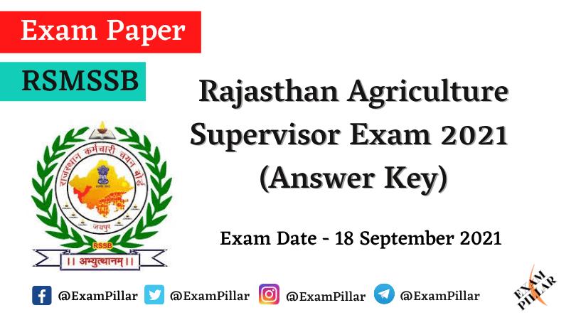 RSMSSB Agriculture Supervisor Exam 2021 (Answer Key)