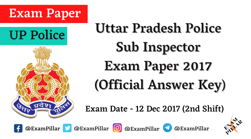 UP Police SI 2017 Exam Official Answer Key