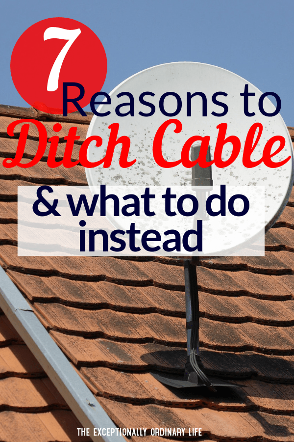 Reasons to ditch cable