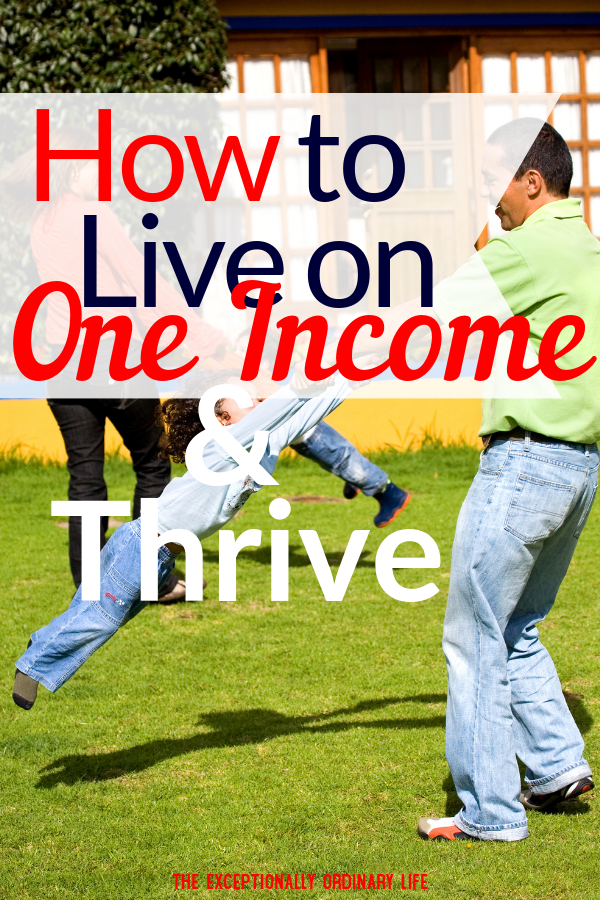 How to live on one income