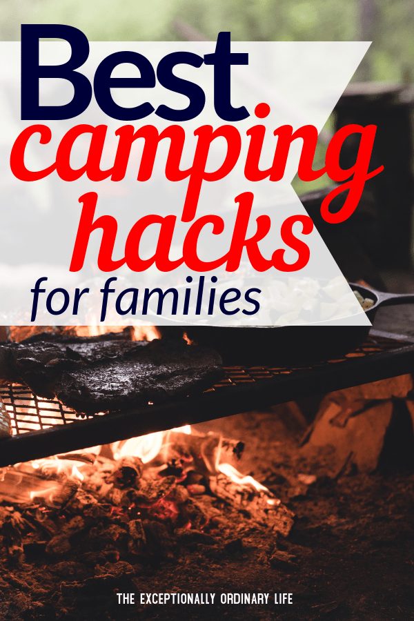 Best camping hacks for families