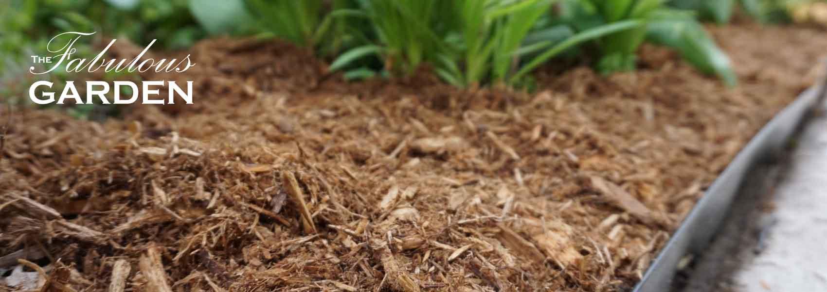 The Magic of Mulch - The Fabulous Garden