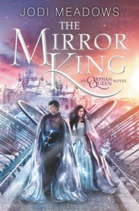 The Mirror King by Jodi Meadows book release 2016, Sci-Fi, Fantasy, 2016 sci-fi and fantasy book releases