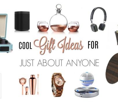 Cool gift ideas for anyone feature