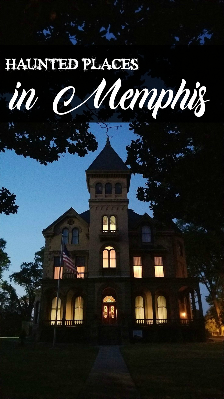 Haunted Places in Memphis