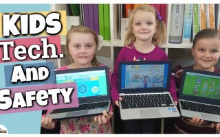 Technology in our Home and School || Keeping Kids Safe Online