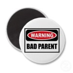How to Be a Bad Parent