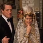 Meryl Streep Stars in the Inspiring True Story of Florence Foster Jenkins