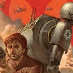 Rogue One Prequels Roll Out Starting with STAR WARS: ROGUE ONE – CASSIAN & K-2SO Special # 1