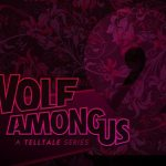 The Wolf Among Us: A Telltale Series 2 Announced