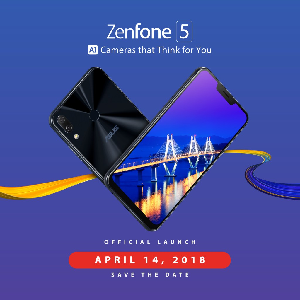 ZENFONE 5 LAUNCH - OFFICIAL LAUNCH SAVE THE DATE