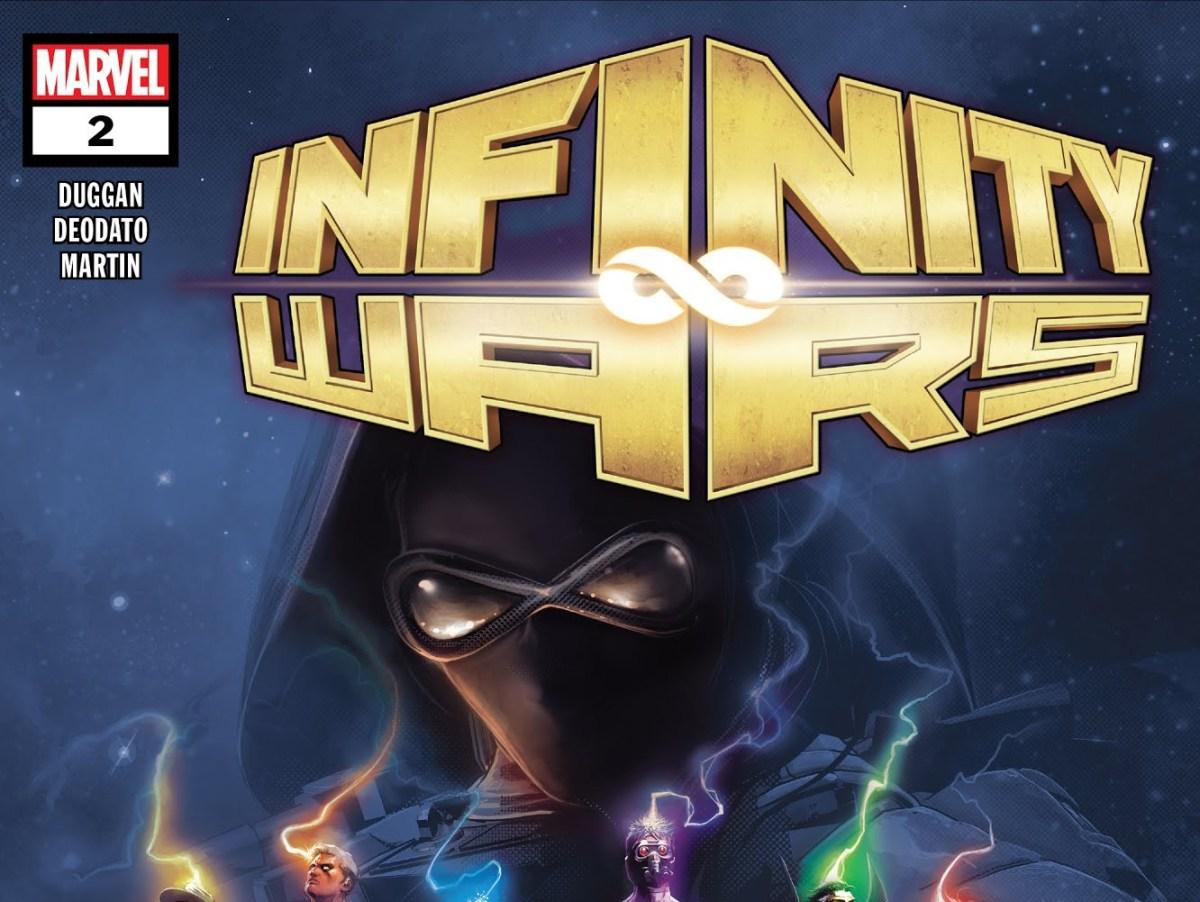 Infinity Wars # 2 Spoilers