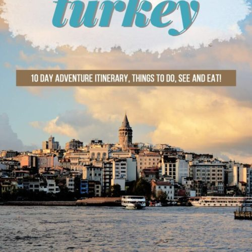 10 Day Turkey Itinerary | Things to do in Turkey.