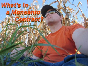 what s in a monsanto contract the farmer s life