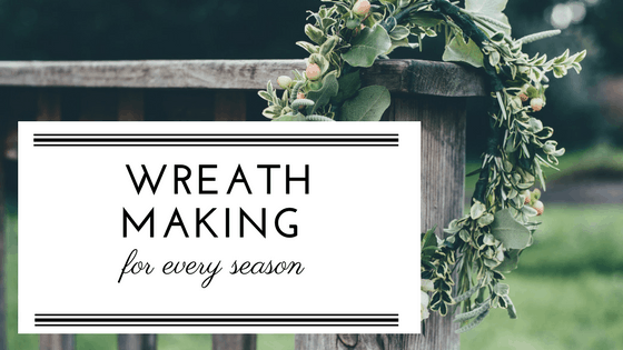Wreath making for every season graphic.
