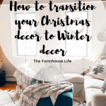 How to transition your Christmas decor to Winter decor-3