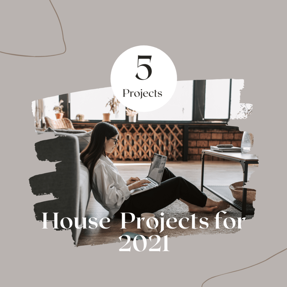 2021 house projects for The Farmhouse Life
