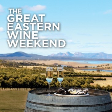 Great Eastern Wine Weekend 6-8 September 2019