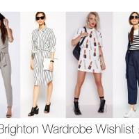 #BrightonOrBarbados Wardrobe Wishlist