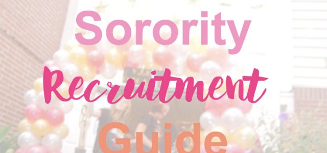 The glam girls sorority recruitment guide everything I wish I knew and what to wear