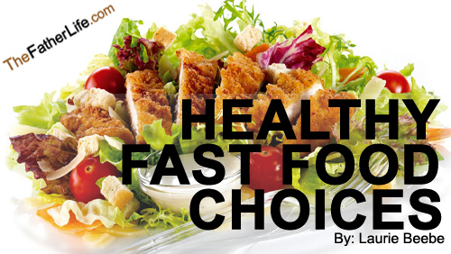 Healthy Fast Food Choices