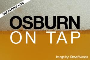 Osburn on Tap by Chris Osburn