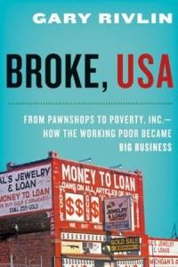Broke, USA by Gary Rivlin