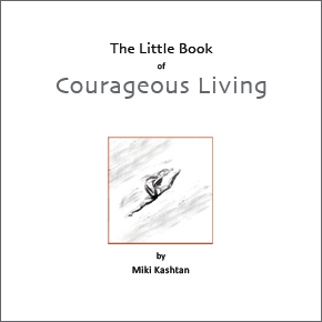 The Little Book of Courageous Living