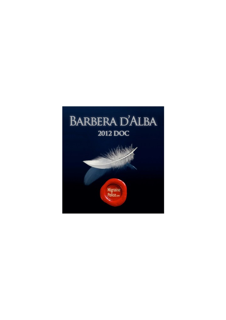 Wine for fly tyers. Barbera D'Alba 2012