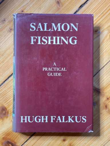 Salmon Fishing a Practical Guide book
