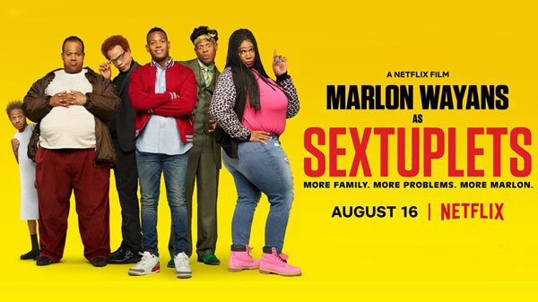 "Sextuplets"" A Marlon Wayans Netflix Comedy – The Feature Presentation"