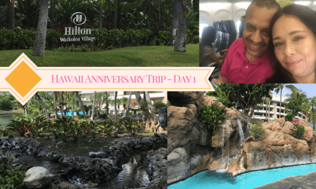 Hawaii Anniversary Trip – Day 1