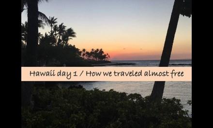 Hawaii (The Big Island) & How much we saved…