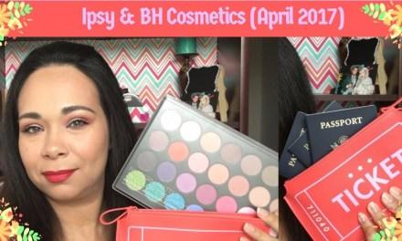 Ipsy & BH Cosmetics unboxing April 2017
