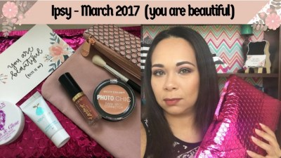 Ipsy March 2017 – Glam Bag (you are beautiful) & Sephora Birthday Gift Info