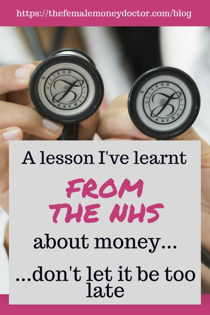 Money Lessons I have Learnt From The NHS