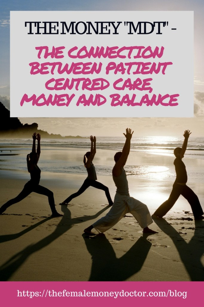 THE CONNECTION BETWEEN PATIENT CENTRED CARE, MONEY AND BALANCE