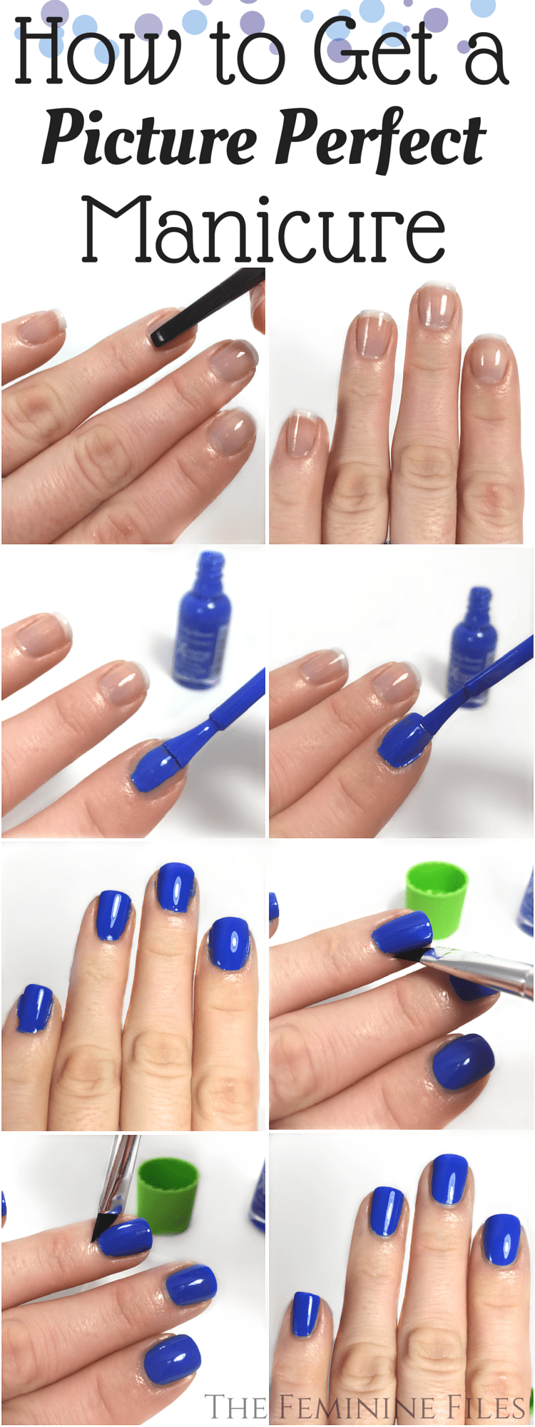 How To Get A Picture Perfect Manicure