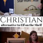 Star from Afar, the greatest Christian alternative to elf on the shelf.