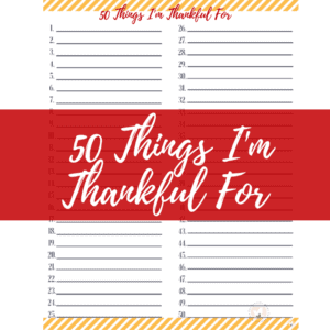 50 Things to Be Thankful For Print