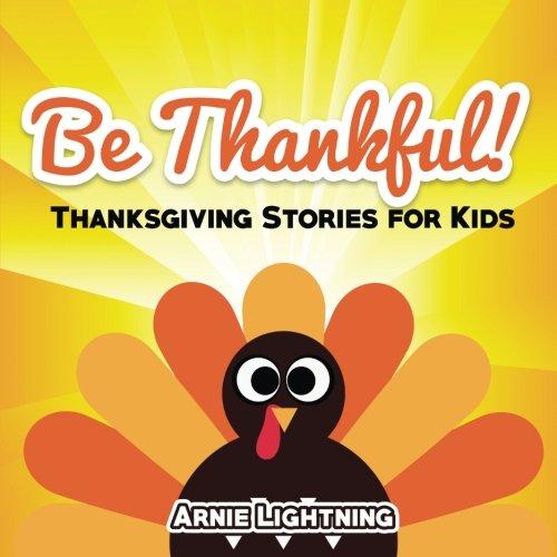 Be Thankful: Short Stories, Jokes, & More